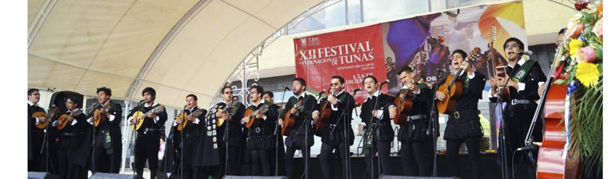 Festival Internacional de Tunas Universitarias  Organiza UPTC