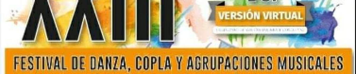 XXIII FESTIVAL DE LA DANZA, COPLA Y AGRUPACIONES MUSICALES COMUNIDADES EDUCATIVAS 2020 (1er versión virtual)