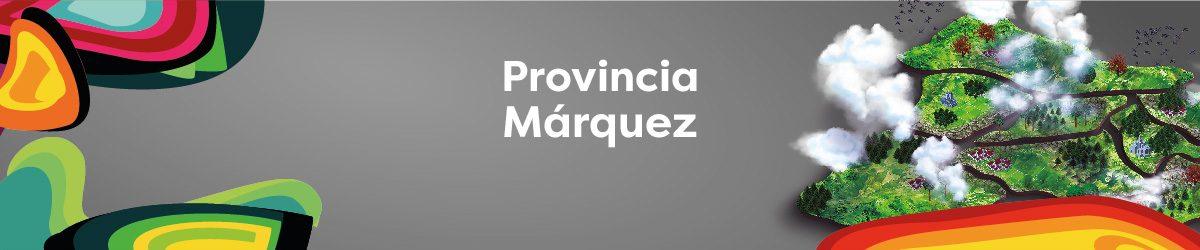 PROVINCIA MÁRQUEZ