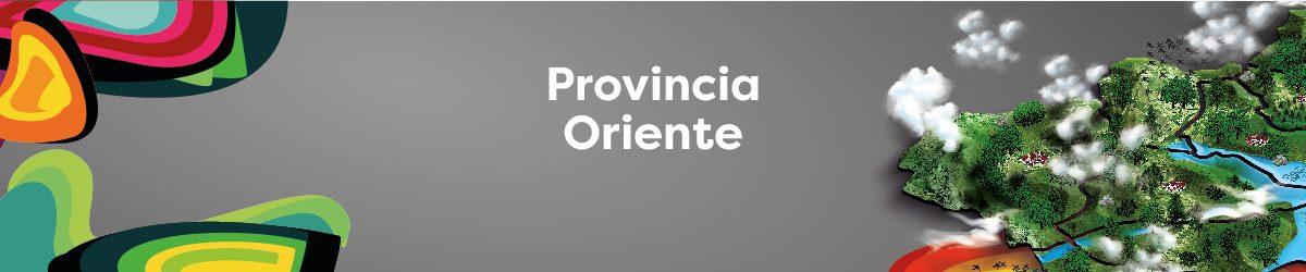 PROVINCIA ORIENTE